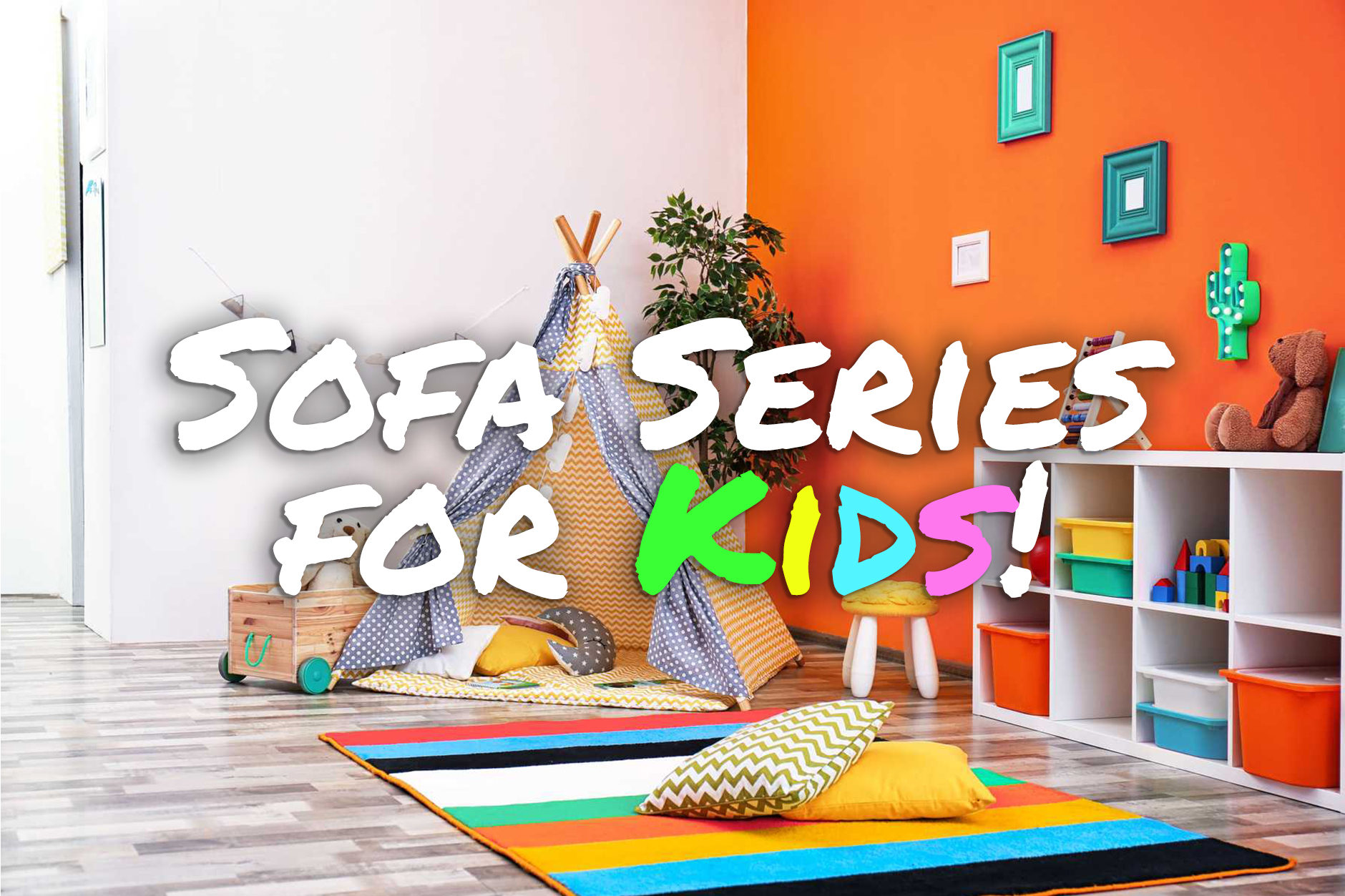 Children's Sofa Seriesv2